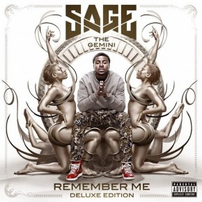 Sage the Gemini, Remember Me
