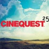 Cinequest 25th Annivesary Film Festival (CQ25FF)